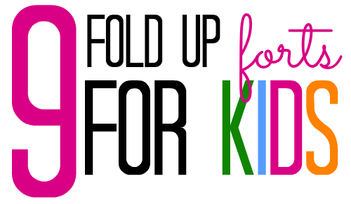 Fold up forts for kids