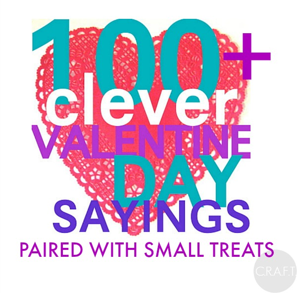 40 Clever Valentines Day Sayings CRAFT Simple Funny Quotes Valentines Day