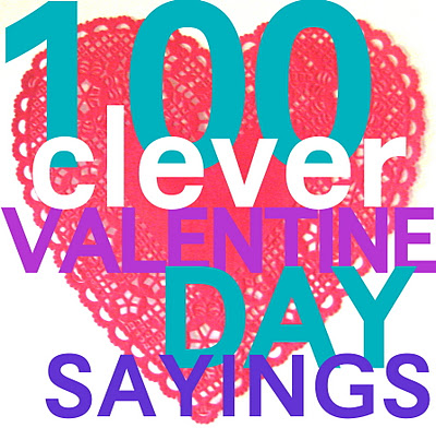 40 Clever Valentines Day Sayings CRAFT Magnificent Quotes Valentines Day Funny
