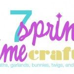 17 Spring Time Crafts