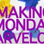 Making Monday Marvelous #92