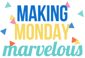 Making Monday Marvelous Jamie Dorobek