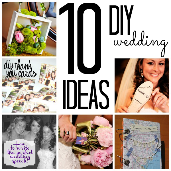 10 DIY Wedding Ideas - C.R.A.F.T.