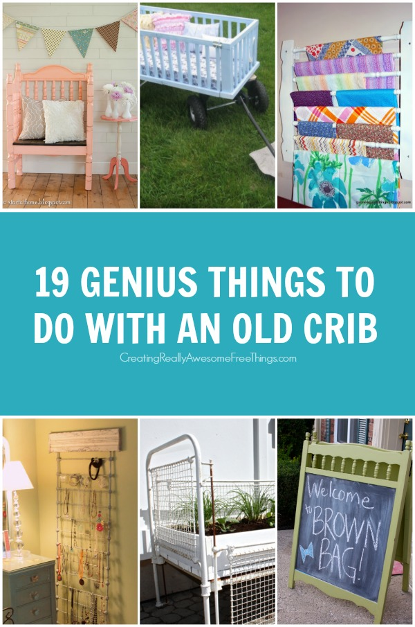 19 Genius things to do with an old crib!
