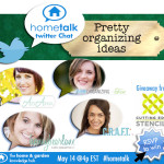 Hometalk twitter chat: Pretty Organizing Ideas {5/14 at 3p CST}