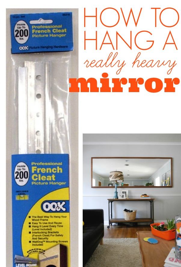 How To Hang A Heavy Mirror C R A F T