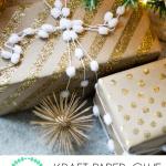 Wrap it Up #10: Kraft paper and glitter