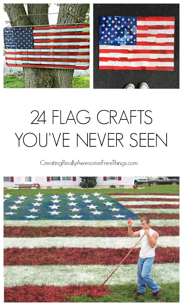 24 really unique flag crafts