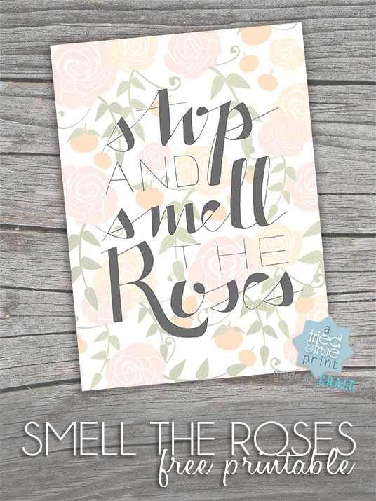 Smell the Roses free printable