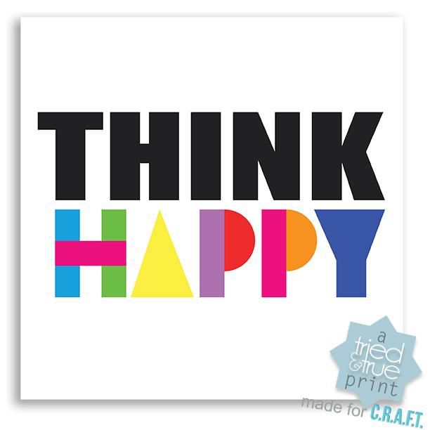 """Think Happy"" Printable"