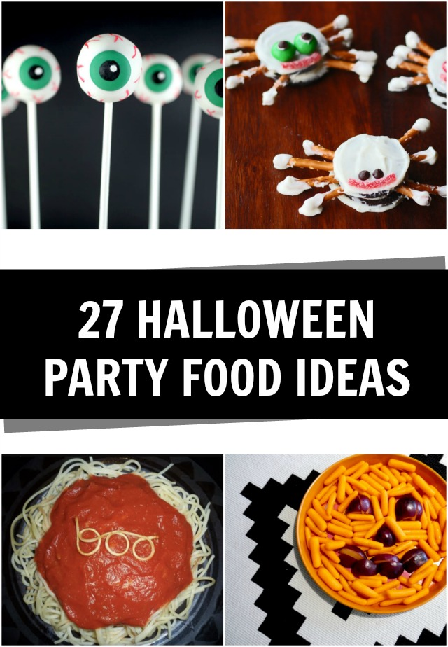 27 Halloween Party Food Ideas