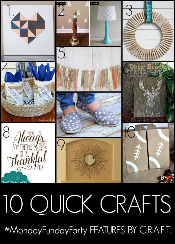 10 quick crafts C.R.A.F.T.