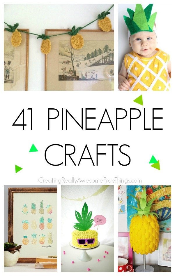 41 clever pineapple crafts