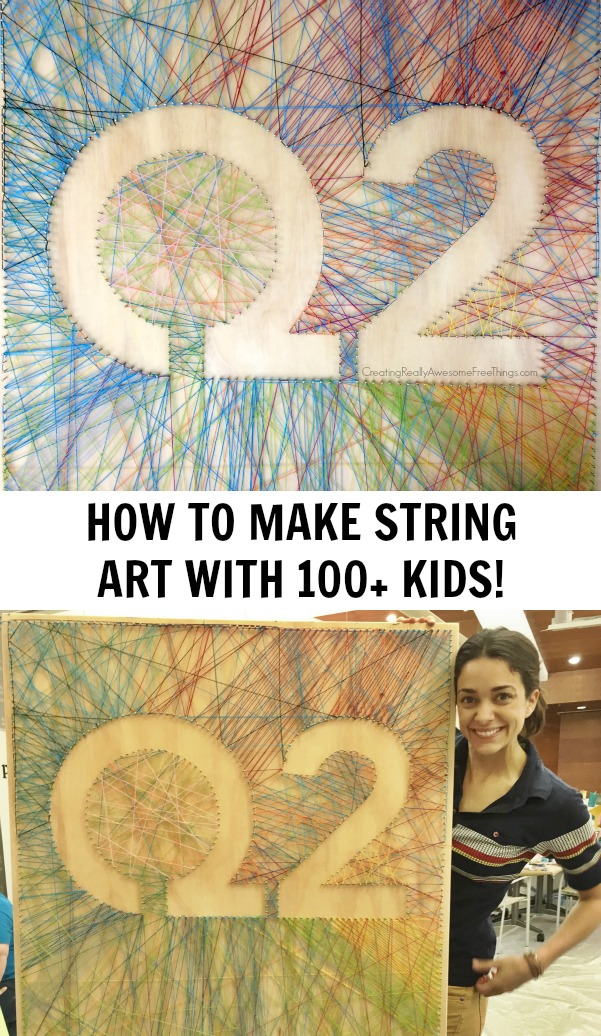 How to make string art with 100+ kids!