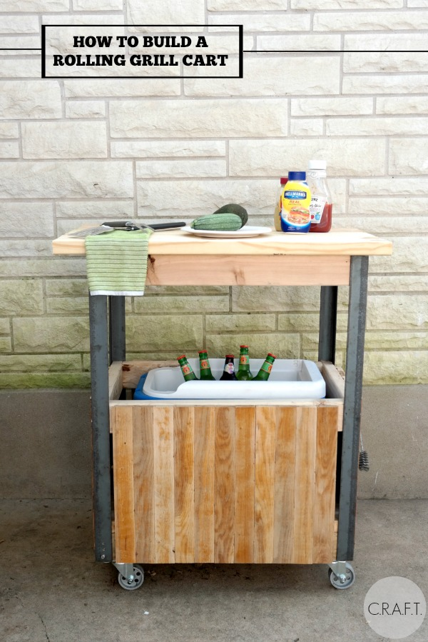 How To Build A Diy Grill Cart C R A F T