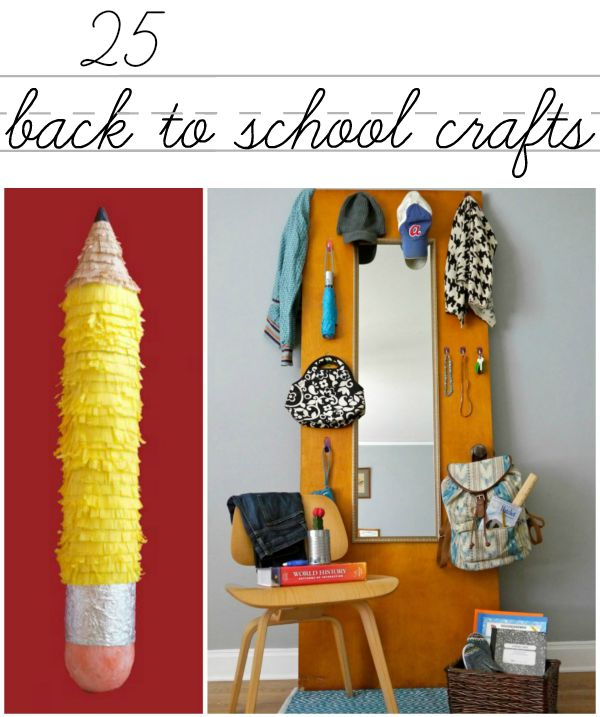25 super fun and easy back to school crafts to make now!