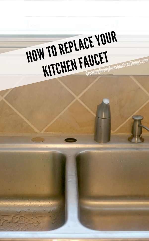 replacing a kitchen sink faucet how to replace a kitchen faucet c r a f t 25589