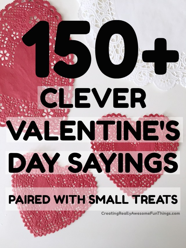 150 clever valentines day sayings c r a f t for Great things to do for valentines day