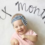 Mila Monthly (The First 6 Months!)