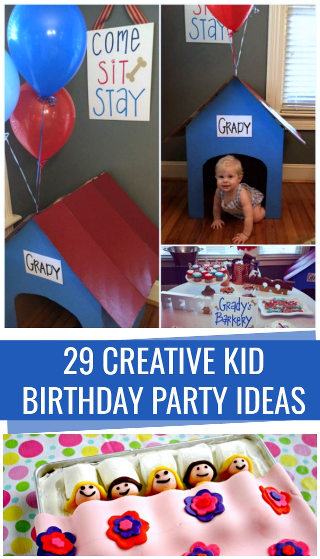 29 Creative Kid Birthday Party Themes
