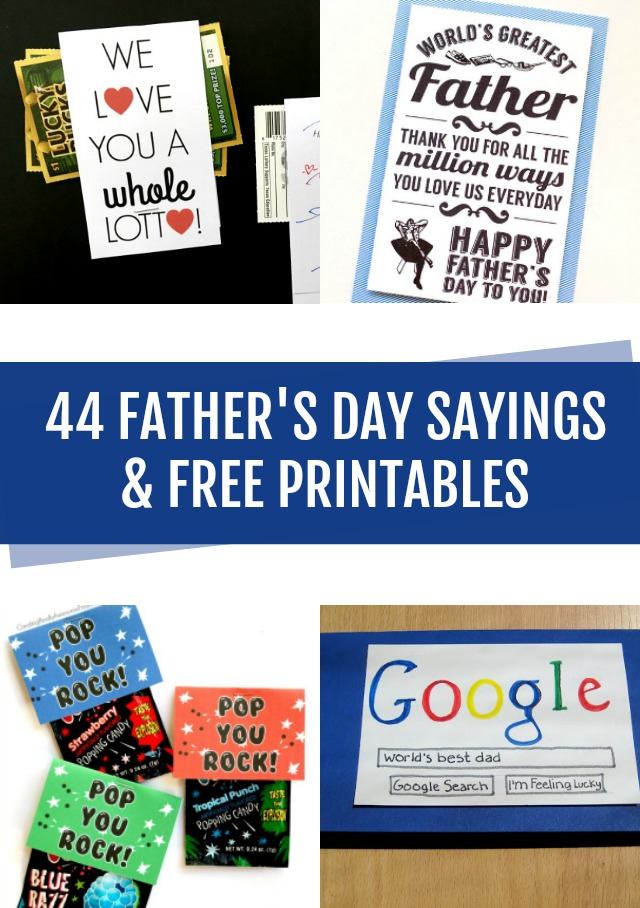 44 Father's Day Sayings and free printables