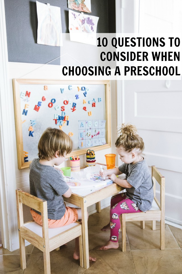 10 Questions to consider when choosing a preschool