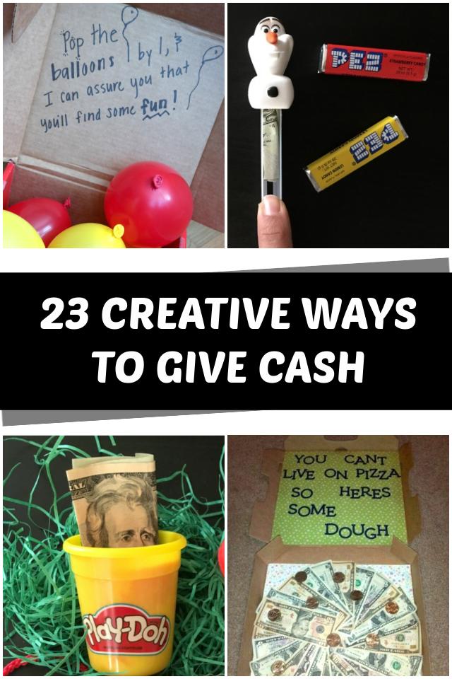 Creative ways to give cash