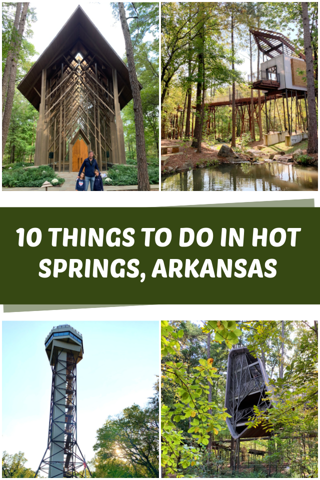 10 Awesome Things to do in Hot Springs, Arkansas. jpg